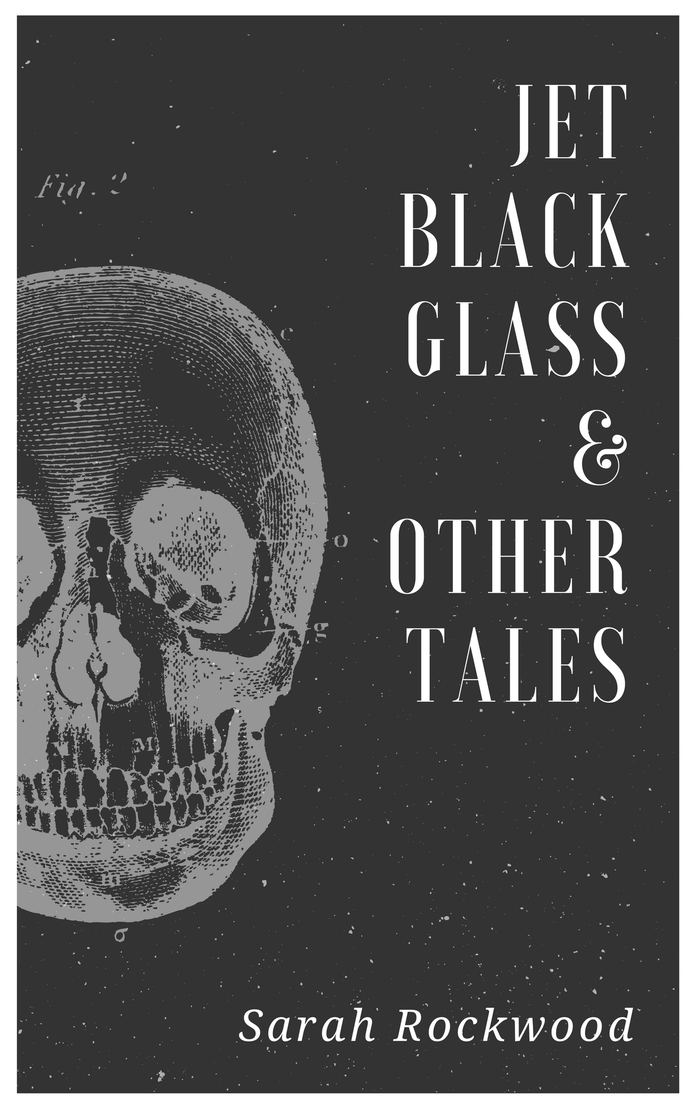 Cover of Jet Black Glass & Other Tales